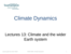 L13 Climate and the wider Earth System